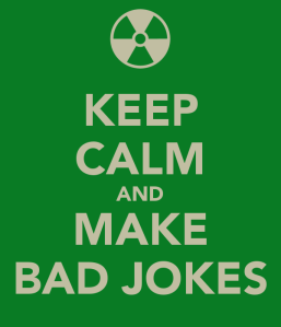 keep-calm-and-make-bad-jokes