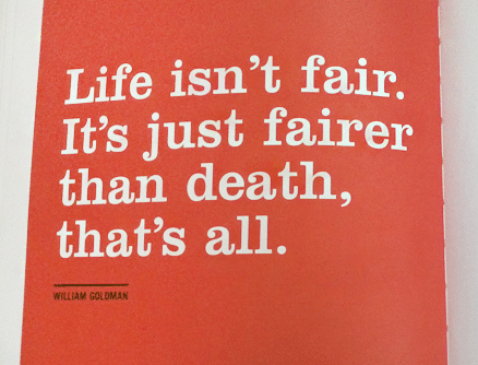 funny-quotes-about-life-not-fair-death.png