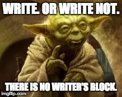 yoda-write-or-write-not.jpg