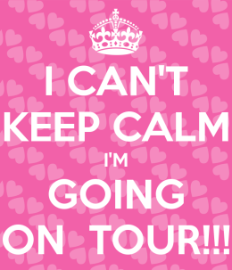 i-can-t-keep-calm-i-m-going-on-tour.png